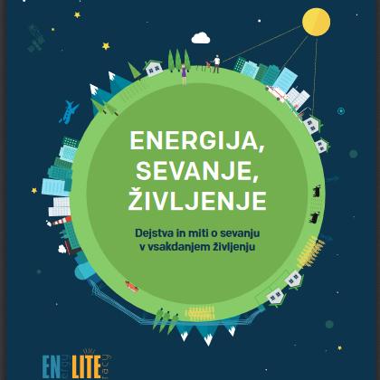 EN-LITE dejstva in mite o sevanju v vsakdanjem življenju zbral v novem gradivu